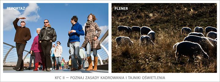 KFC II – poznaj zasady robienia pięknych zdjęć. WarsztatyFotograficzne.pl